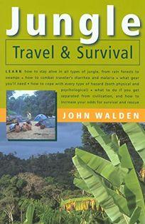 Jungle Travel & Survival