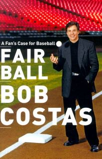 Fair Ball: A Fans Case for Baseball