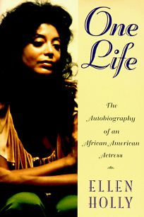 One Life: The Autobiography of an African American Actress