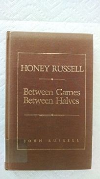Honey Russell: Between Games
