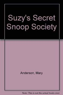 Suzys Secret Snoop Society