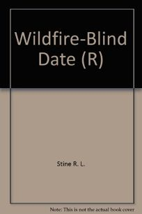Wildfire-Blind Date R