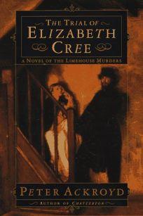 The Trial of Elizabeth Cree
