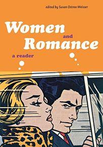 Women and Romance: A Reader