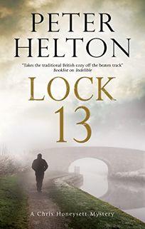 Lock 13: A Chris Honeysett Mystery