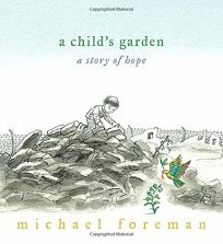 A Childs Garden: A Story of Hope