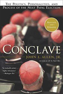 CONCLAVE: The Politics