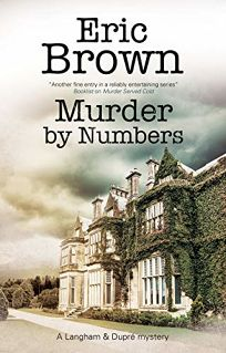 Murder by Numbers: A Langham and Dupré Mystery