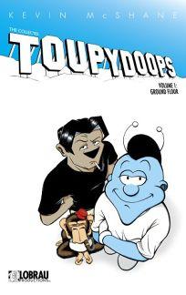 Toupydoops Volume 1: Ground Floor