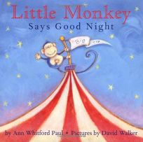 LITTLE MONKEY SAYS GOOD NIGHT