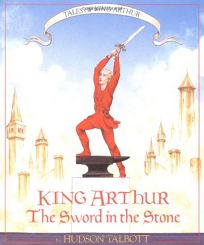 Tales of King Arthur: The Sword in the Stone