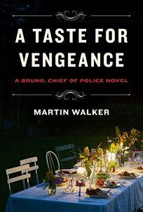 A Taste for Vengeance: A Bruno