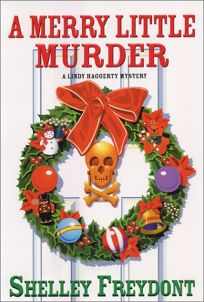 A Merry Little Murder: A Lindy Haggerty Mystery