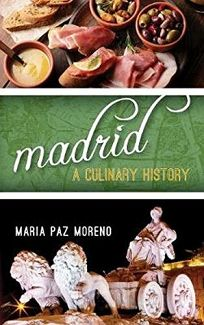 Madrid: A Culinary History
