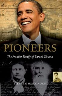 Pioneers: The Frontier Family of Barack Obama