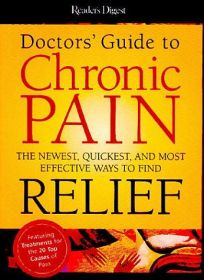 DOCTORS GUIDE TO CHRONIC PAIN: The Newest