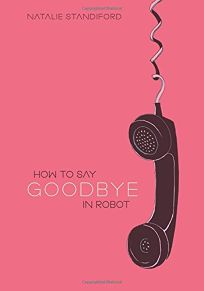 How to Say Goodbye in Robot