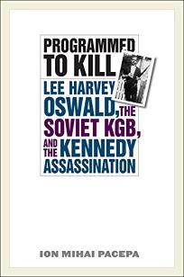 Programmed to Kill: Lee Harvey Oswald