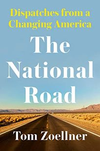 The National Road: Dispatches from a Changing America