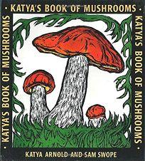 Katyas Book of Mushrooms