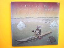 A Small Tall Tale from the Far Far North: New York Times Best Illustrated Book of the Year