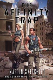 The Affinity Trap: Book One of the Structure Series
