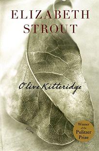 Olive Kitteridge: A Novel in Stories