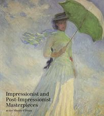 Impressionist and Post-Impressionist Masterpieces at the Musee DOrsay