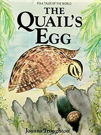 The Quails Egg: A Folk Tale from Sri Lanka