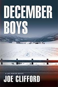 December Boys: A Jay Porter Novel