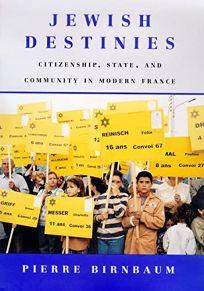 Jewish Destinies: Citizenship