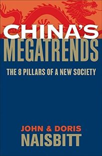Chinas Megatrends: The 8 Pillars of a New Society