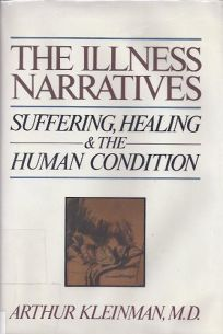 The Illness Narratives: Suffering