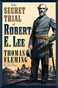 The Secret Trial of Robert E. Lee