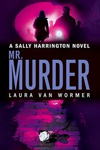 Mr. Murder: A Sally Harrington Novel