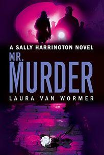 Mr. Murder: A Sally Harrington Novel