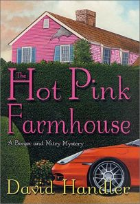 HOT PINK FARMHOUSE: A Berger & Mitry Mystery