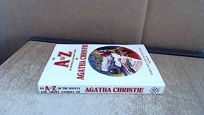 An A to Z of the Novels and Short Stories of Agatha Christie