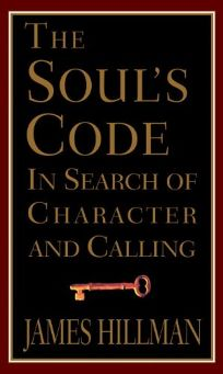 The Souls Code:: In Search of Character and Calling