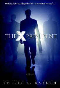 THE X PRESIDENT