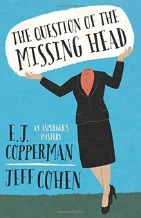 The Question of the Missing Head: An Aspergers Mystery