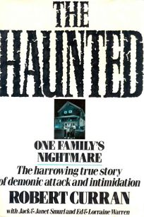 The Haunted: One Familys Nightmare