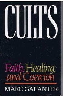 Cults: Faith