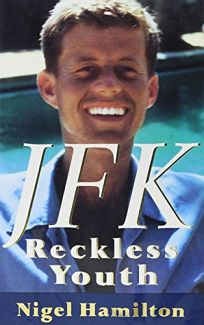 JFK: Reckless Youth