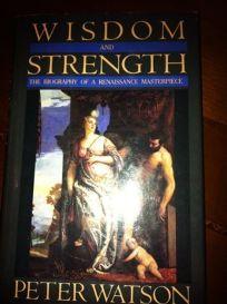 Wisdom and Strength