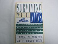 Surviving with AIDS: A Comprehensive Program of Nutritional Co-Therapy