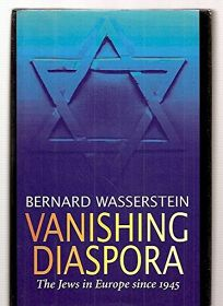 Vanishing Diaspora: The Jews in Europe Since 1945