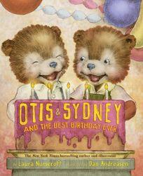 Otis & Sydney and the Best Birthday Ever