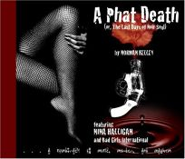 A Phat Death: Or
