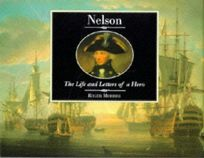 Nelson: The Life & Letters of a Hero